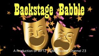 Opening Title of BACKSTAGE BABBLE featuring Gloria Tussell and M. Scott Ruben of BACKSTAGE DRAMA