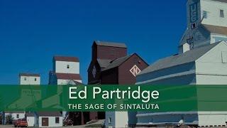 Ed Partridge The Sage of Sintaluta