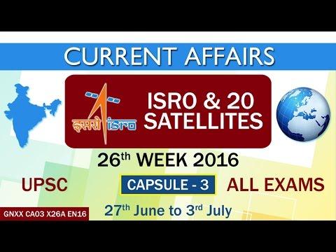 "Current Affairs ""ISRO & 20 Satellites"" Capsule-3 of 26th Week (27th June to 3rd July) of 2016"
