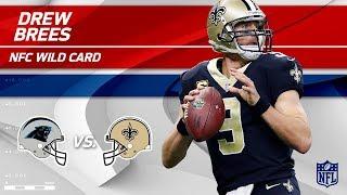 Drew Brees' 376 Yards & 2 TDs vs. Carolina! | Panthers vs. Saints | Wild Card Player HLs