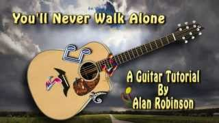You'll Never Walk Alone - Acoustic Guitar Lesson (detune 1 fret)