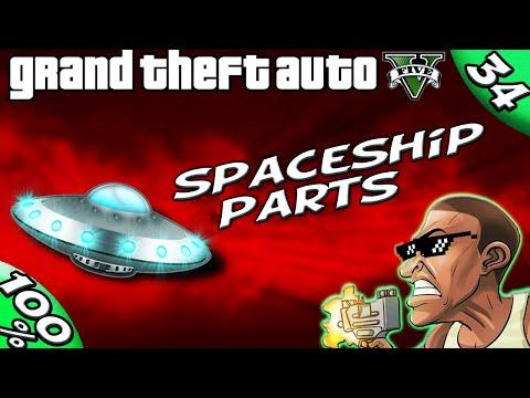 GTA V - ALL 50 Spaceship Part Locations [100% GOLD Walkthrough]