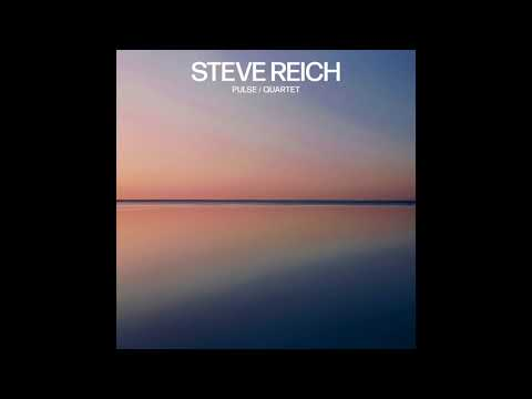 Steve Reich - Quartet: III. Fast (Official Audio)
