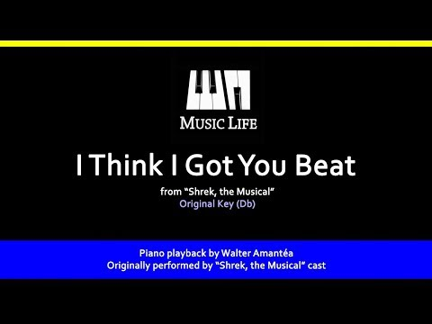 I Think I got You Beat (Shrek) - Piano playback for Cover /