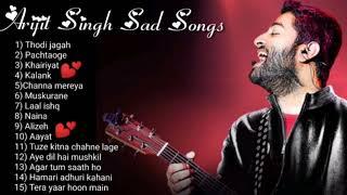 Arijit Singh Sad Songs 💔 | Jukebox |