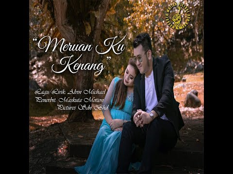 Alvin Michael - Meruan Ku Kenang (OFFICIAL VIDEO)