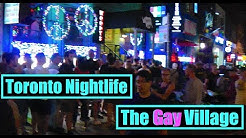 Toronto Nightlife 🇨🇦 The Gay Village 🌈