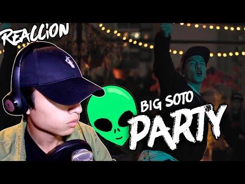Big Soto 👽- Party - Video Oficial - REACCION Themaxready