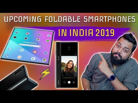 TOP UPCOMING FOLDABLE SMARTPHONES IN INDIA THIS 2019 | Foldable Is The  Future