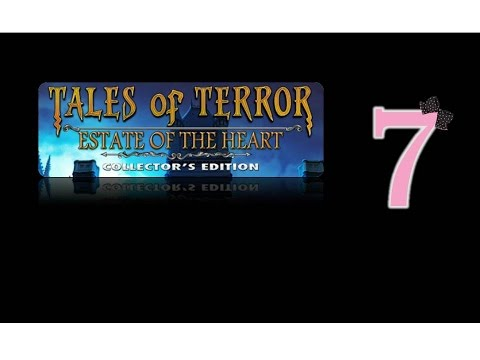 Tales Of Terror 3: Estate Of The Heart (CE) - Ep7 - w/Wardfire