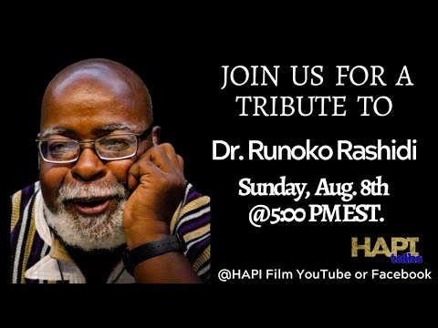 HAPI Talks:  Tribute to Dr. Runoko Rashidi