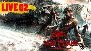 LIVE DEAD ISLAND - Xbox 360 - Parte 02 - Gameplay do Boy