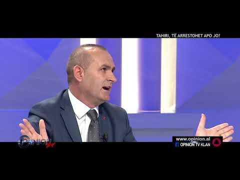 Opinion - Tahiri te arrestohet apo jo? (23 tetor 2017)