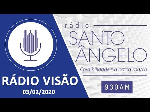 RADIO VISÃO  (03/02/2020)