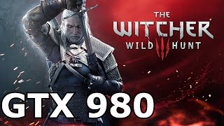 The Witcher 3【PC MAX SETTINGS 60FPS】GTX 980 & i7 4790k