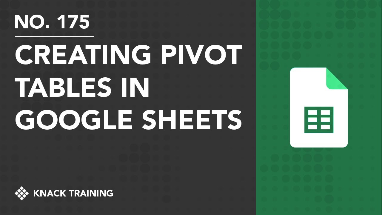 building pivot tables in google sheets youtube