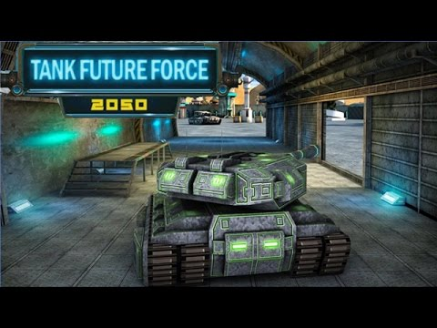 Tank Future Force 2050 Android Gameplay (HD)