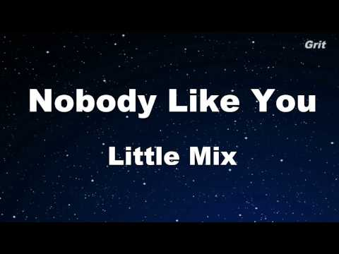 Nobody Like You - Little Mix Karaoke 【With Guide Melody】 Instrumental