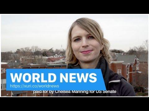 World News - Chelsea Manning confirmed the U.S. Senate run