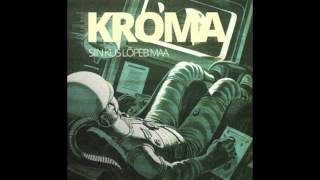 Kroma - Linn ja tähed (The city and the stars)