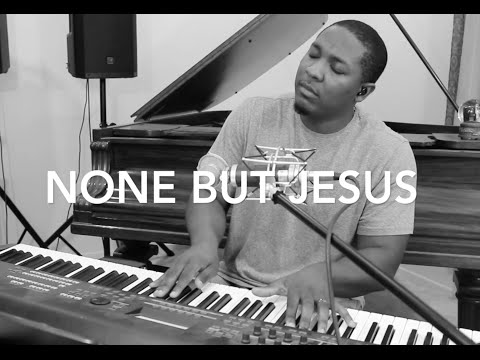 None But Jesus- Hillsong Cover by Jared Reynolds