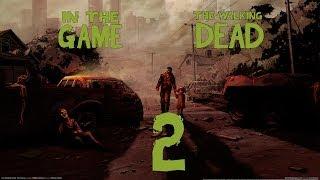 The Walking Dead / Ходячие мертвецы Ep 2 - Прохождение Серия #2 [Ферма Джонов]