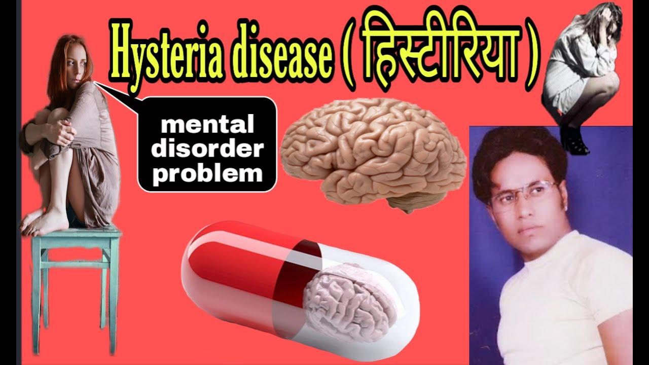 Hysteria diseases (mental disorder problem) किस तरह की दवा दे इस रोग में ?