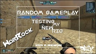 WarRock - RANDOM GAMEPLAY + NEW PC SPECS