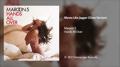 Maroon 5 - Moves Like Jagger (Clean Version)