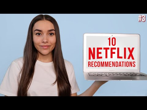 10 Netflix Recommendations || TV Shows & Movies To Watch #3
