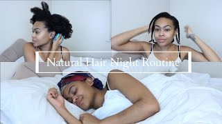 My Natural Hair Night Routine