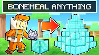 Download minecraft but you can BONEMEAL ANYTHING (CHAOS)