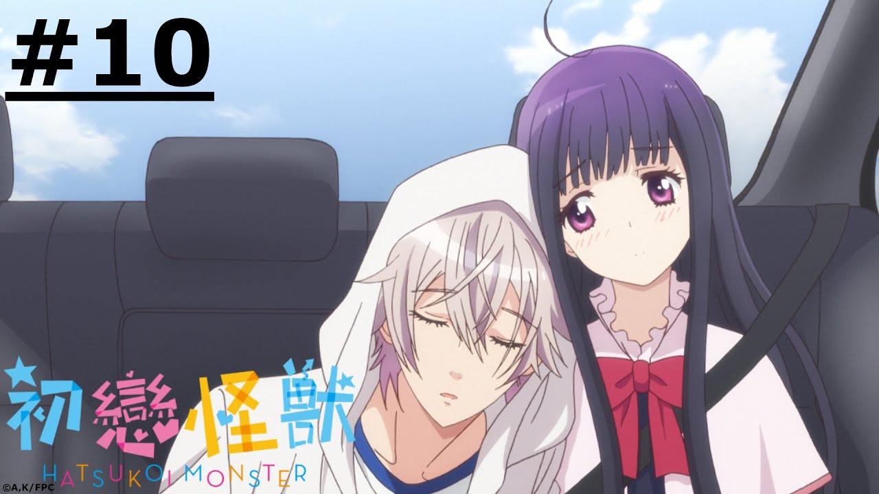 《初戀怪獸》#10 (繁中字幕   日語原聲)【Ani-One】
