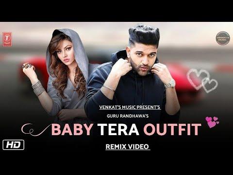 baby-tera-outfit-:-guru-randhawa-(remix-version)-|-new-punjabi-songs-2019-|venkat's-music-2019