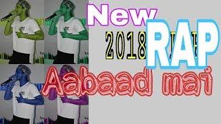 Aabaad mai  latest official hindi RAP song