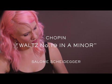 Waltz in A Minor No. 19 Op. posth. (F. Chopin) - Piano - Salome Scheidegger