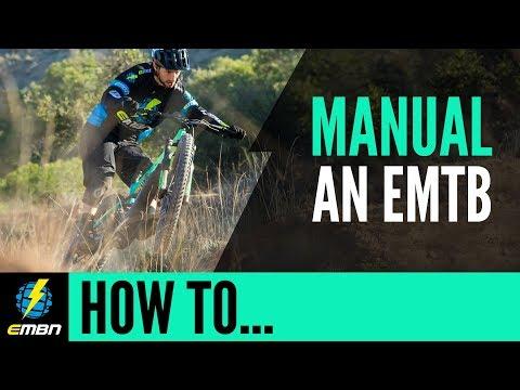 How To Manual | E Mountain Bike Skills