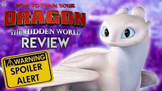 How to train your Dragon: The Hidden World | Movie Review! (Spoilers)