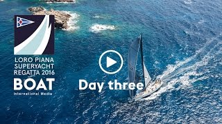 Race Day Three at the Loro Piana Superyacht Regatta 2016