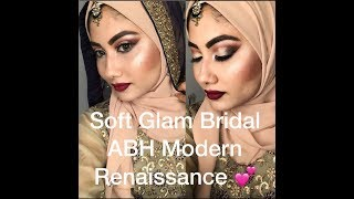 Soft Glam Bridal Makeup Ft  ABH Modern Renaissance || Hijab Style || Modanisa || Modest_blogger6