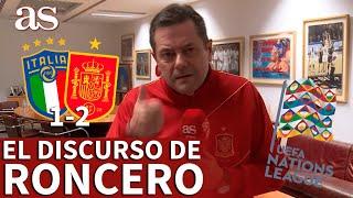 ITALIA 1 ESPAÑA 2 RONCERO tiene un mensaje para LUIS ENRIQUE DIARIO AS