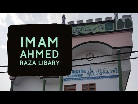 Ala Hazrat Imam Ahmed Raza Libary - Video 2017 Bareilly Sharif