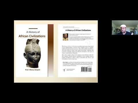Week 1: Professor Manu Ampim 7/30/20 - Historical timeline of the classical African civilizations.