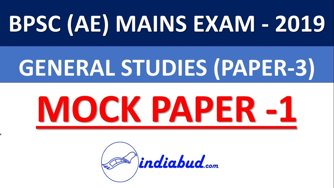 BPSC AE MAINS 2019 MOCK PAPER-1 (GENERAL STUDIES -1) ll BPSC AE PAPER -3