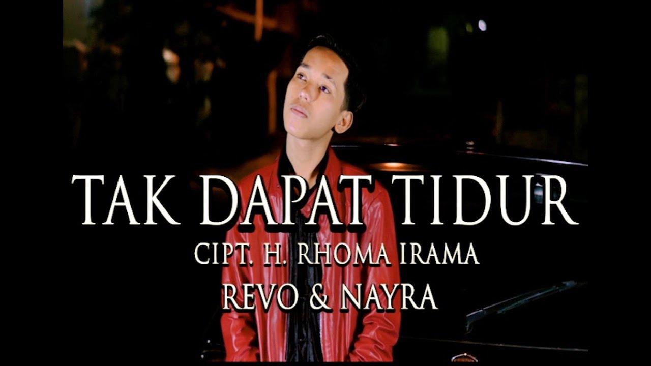 DUET MANIS REVO & NAYRA - TAK DAPAT TIDUR Cipt. H. Rhoma Irama || Cover