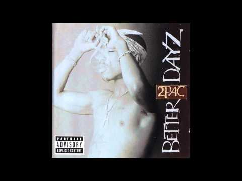 04.2Pac - Better Dayz (feat. Mr. Biggs)