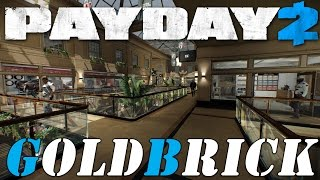 GoldBrick - Payday 2 Custom Heist Solo Stealth