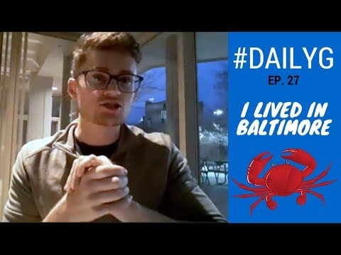 Daily G | Ep. 27 - I Lived In Baltimore For A Year | AMA
