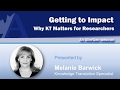 Getting to Impact: Why Knowledge Translation Matters for Researchers with Melanie Barwick