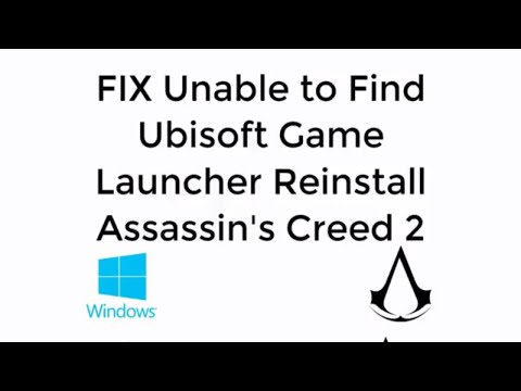 FIX Unable to Find Ubisoft Game Launcher Please Reinstall